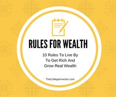 My rules to get rich and grow wealth over time, from earning more to saving until it hurts.