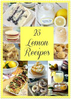 25 Lemon Recipes / Miss Information Blog/ #lemon #Lemonrecipes #desserts