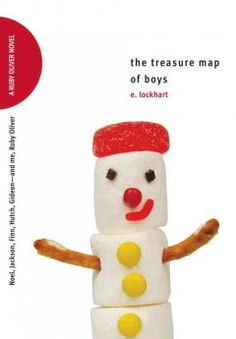 Delectable Covers: The treasure map of boys : Noel, Jackson, Finn, Hutch, Gideon--and me, Ruby Oliver by E. Lockhart