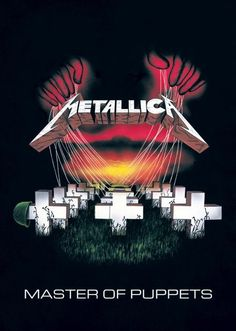 'Master of Puppets' is  the second and title track of the third studio album (1986) by Metallica