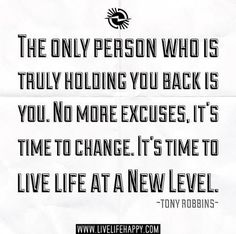 Life Quotes And Words To Live By : Tony Robbins in ready for this!