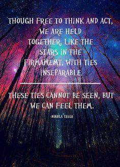 Nikola Tesla quote. You can feel it. Firmament. -