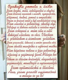 Opakujte dokola pomalu Positive Vibes Only, Positive Quotes, Positive Self Affirmations, Diy Presents, Art Journal Pages, New Tricks, Happy Life, Slogan, Quotations