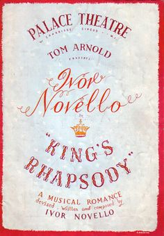 King's Rhapsody with Ivor Novello Palace Theatre Programme. Why not make an offer right now