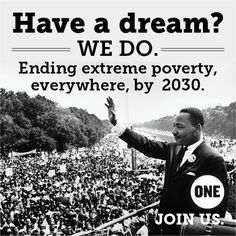 What are you waiting for? Join us here: http://www.one.org/international/actnow/join/?source=fblinkDCdream140508282013 #MartinLutherKing #IHaveADream