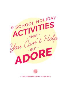 6 School Holiday Activities that You Can't Help but Adore