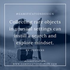 Daily #GamificationDesign Tip: Collecting rare objects in unusual settings can instill a search and explore mindset #gamification