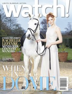 Under the Dome's Rachelle Lefevre on the August 2014 cover of CBS Watch! Magazine
