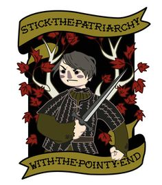 Vandal - Stick The Patriarchy With The Pointy End (Game of Thrones) by Human