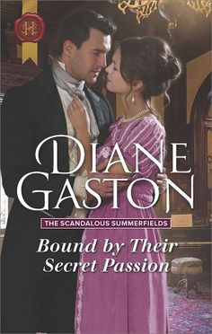 """Read """"Bound by Their Secret Passion"""" by Diane Gaston available from Rakuten Kobo. A forbidden attraction… A hidden desire! Years ago, penniless Lorene Summerfield wed for duty, giving her siblings the c. Historical Romance Books, Romance Authors, Gaston, History Books, Family Life, Scandal, Love Her, Audiobooks, The Secret"""