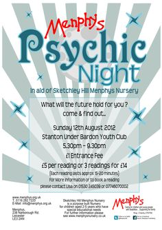 Designed for a charity Psychic Night in aid of Menphys this poster uses a cool blue colour palette and a typeface that has echoes of fairground and sideshows  The letter P contains a spiral hinting at a mystical secret about to be revealed.  The mystical/celestial theme continues throughout the rest of the design with stars and a moon.  The star burst in the background is a nod to the theatrical nature of the event and draws the viewers attention into the writing in the centre.