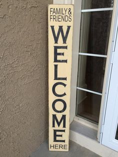 """Large welcome sign - Family and Friends Welcome Here - rustic distressed front door wood sign, 7"""" x 48"""" front porch sign, tall vertical sign"""