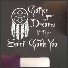 Vinyl Wall Quote Native Dreamcatcher Gather your Dreams