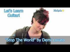 "How to Play ""Stop The World"" by Demi Lovato on Guitar - YouTube"