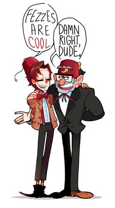 Grunkle Stan and the Eleventh Doctor<<< yes someone finally pointed this out!