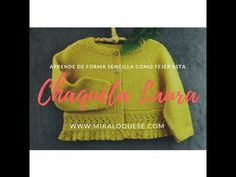Chaqueta Laura - YouTube Knitting Kits, Knitting Videos, Knitting For Kids, Baby Knitting, Cross Stitch Baby, Craft Tutorials, Free Pattern, Knit Crochet, Pullover