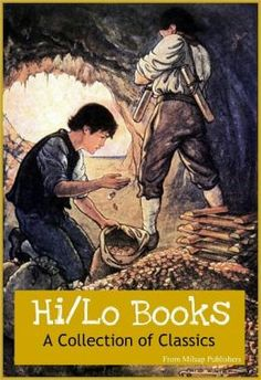 Hi/Lo books for the Nook: A Collection of classics (26 complete books for the hi/lo reader, including Black Beauty, White Fang, Robin Hood, ...