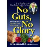 Great Book, authored by Dr. Steven Lamm: No Guts, No Glory: Gut Solution - The Core of Your Total Wellness Plan Wellness Core, Wellness Plan, Gut Health, Health And Nutrition, Sports Nutrition, Health Tips, House Doctor, Book Lists, My Books
