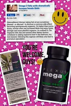 Our Newest Product Plexus Mega X ! Did you know that your body doesn't create the essential fatty acids that it needs? Plexus MegaX combines the benefits of omega 3, 6, 9, 5 and 7 all in one sustainable, ALA and SDA-rich, heart and brain health softgel. It is truly the complete omega product!*  MegaX was created using AHIFLOWER® Oil, which contains the omega 3 stearidonic acid (SDA) which your body converts to EPA (the essential fatty acid found in fish oil) at a rate of up to 30%, compared…