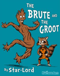 Guardians of the Galaxy Dr. Suess The Brute & the Groot Funnies