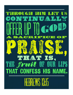 """Cycle 3 - HCSB. Great printable from Lifeway's Homelife Magazine blog for your Youth Bible Drill Room.  Make sure you add """"Therefore"""" at the beginning of the verse.  You may also want to make a separate header of the Bible Answer verse question - """"What can I offer God?"""" and place near the poster."""