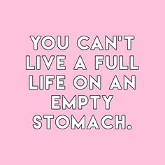 """sheisrecovering: """"You can't live a full life on an empty stomach. Body Positive Quotes, Positive Vibes, Positive Body Image, Mon Combat, Anorexia Recovery, Ed Recovery, Motivational Quotes, Inspirational Quotes, Body Love"""