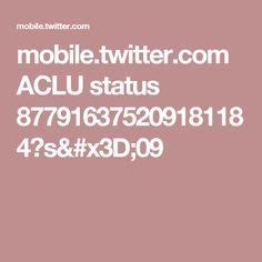 mobile.twitter.com ACLU status 877916375209181184?s=09