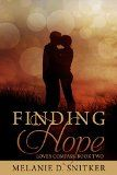 Free Kindle Book -  [Religion & Spirituality][Free] Finding Hope (Love's Compass Book 2) Check more at http://www.free-kindle-books-4u.com/religion-spiritualityfree-finding-hope-loves-compass-book-2/