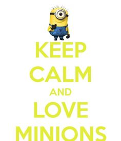 Minion love can change the world