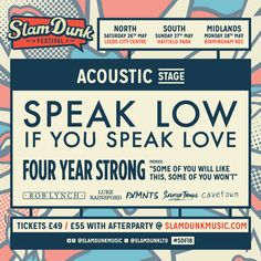 Speak Low If You Speak Love To Lead Wave Of Names For Slam Dunk Festival Acoustic Stage!: In yet another amazing lineup announcement, Slam…