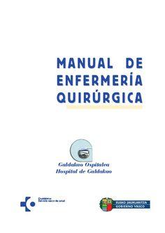 Acceso gratuito. Manual de enfermería quirúrgica. Galdakao