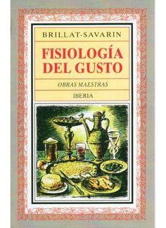 Fisiología del gusto.