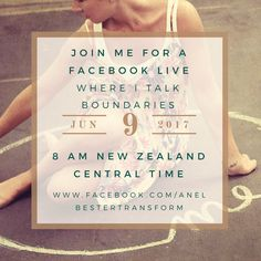 Join me Friday the 9th of June at 8 am (NZCT) as I talk about the importance of boundaries. www.facebook.com/anelbestertransform