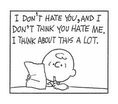 Peanuts cartoon by Charles Shultz Peanuts Cartoon, Peanuts Gang, Peanuts Comics, Snoopy Love, Snoopy And Woodstock, Peanuts Quotes, Snoopy Quotes, Snoopy Comics, Cartoon Quotes
