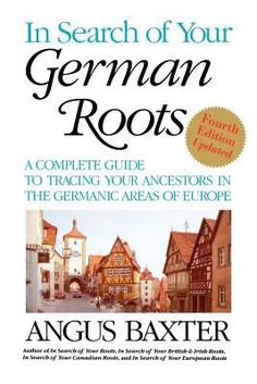 In Search of Your German Roots:  Research your German ancestry and family tree. Readers can navigate searches based on last name, region of US settlement, and the areas in Germany or European German settlements where their family originated. #German #Germany #Ancestry #Genealogy #familyhistory #heritage