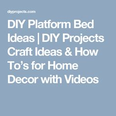 DIY Platform Bed Ideas | DIY Projects Craft Ideas & How To's for Home Decor with Videos