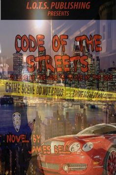 Code Of The Streets by James Bell, http://www.amazon.com/dp/B00BMD6BIY/ref=cm_sw_r_pi_dp_1LdKsb1ZH4SKY