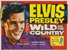 ♡♥Elvis 'Wild in The Country'♥♡