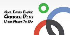 Are You A Google Plus User And Using It Then You Must Have To Get Benefits From It In Full View And For Business Connection And Relationship And One Thing Every Google Plus Users Needs To Do Is Here, Must Read. Gain Followers, Facebook Likes, Social Media Site, Need To Know, The One, How To Get, Relationship, Let It Be, Marketing