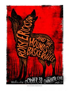 Roky Erickson and the Hounds of Baskerville - Houston, TX Concert Posters, Gig Poster, Music Posters, Love Posters, Vintage Posters, Cover Design, Design Art, Roky Erickson, Branding