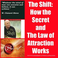 The Shift: How The Secret and The Law of Attraction Works at http://sherryaphillips.com/shift-secret-law-attraction/ #Abundance #Success #Positive