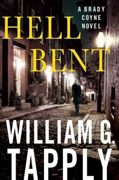 Hell Bent, by William G. Tapply; (24th Brady Coyne mystery) -- Sue