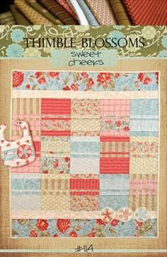 Sweet Cheeks - by Thimble Blossoms - Quilt Pattern - $15.00 : Fabric Patch, Patchwork Quilting fabrics, Moda fabric, Quilt Supplies, Patterns
