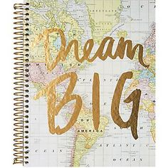 Dream Big Spiral Notebook for study abroad appointments
