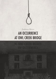 an analysis of the short story an occurrence at owl creek bridge by ambrose bierce Ambrose bierce an occurrence at owl creek bridge plot overview and analysis  written by an experienced literary critic full study guide for this title currently.