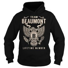 Team BEAUMONT Lifetime Member - Last Name, Surname T-Shirt