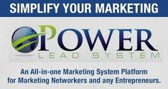 Power Lead System -  All business owners, Network Marketers and online marketers need this system !  This is THE MOST COMPLETE AND POWERFUL all-in-one marketing platform .... you need to watch the video ... this is all I use now for lead generating !  So how does it work ? Click the LINK !