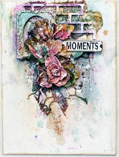 Tiffanys Paper Designs: Moments. Mixed media canvas. Lindys Stamp gang challenge.
