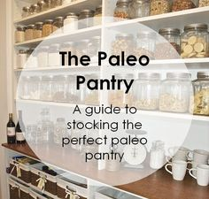 Paleo Pointer: The Paleo Pantry | Cave Girl in the City #paleo #tips