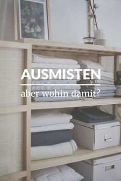 Diy Household Tips 458452437070661261 - Ausmisten – aber wohin damit? Household Organization, Home Organization, House Cleaning Tips, Cleaning Hacks, Diy Crafts To Do, Minimal Living, Tidy Up, Home Hacks, Decorating Blogs